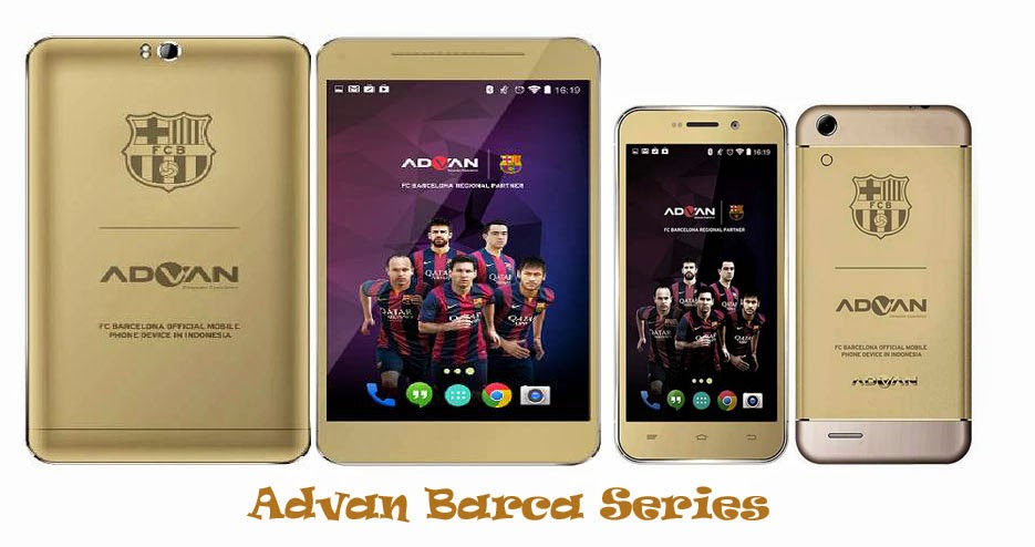 Advan Barca Tab 7 And 5 Inch Smartphone For Fans