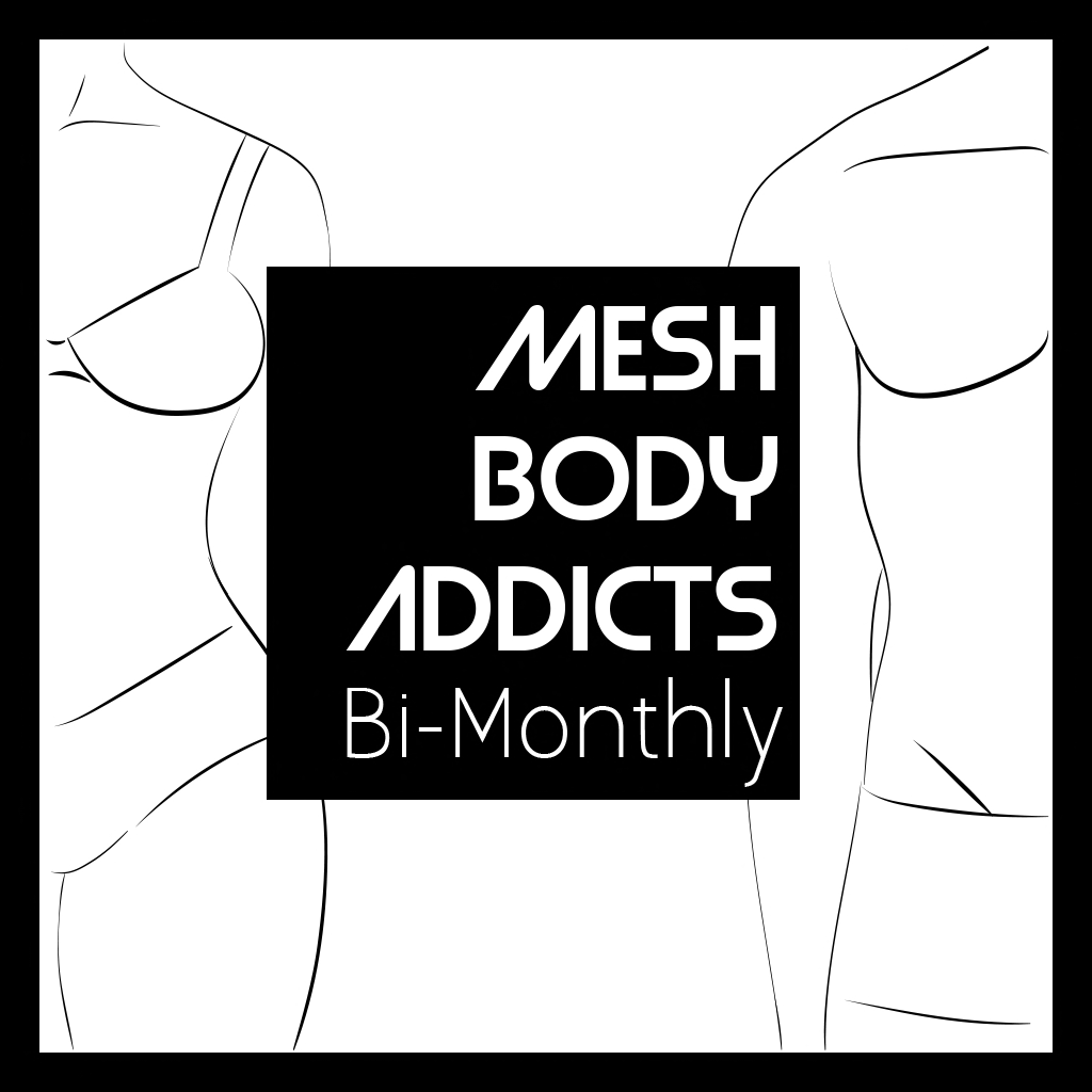 Mesh Body Addicts