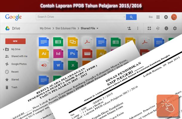 Contoh Laporan PPDB Tahun Pelajaran 2015/2016