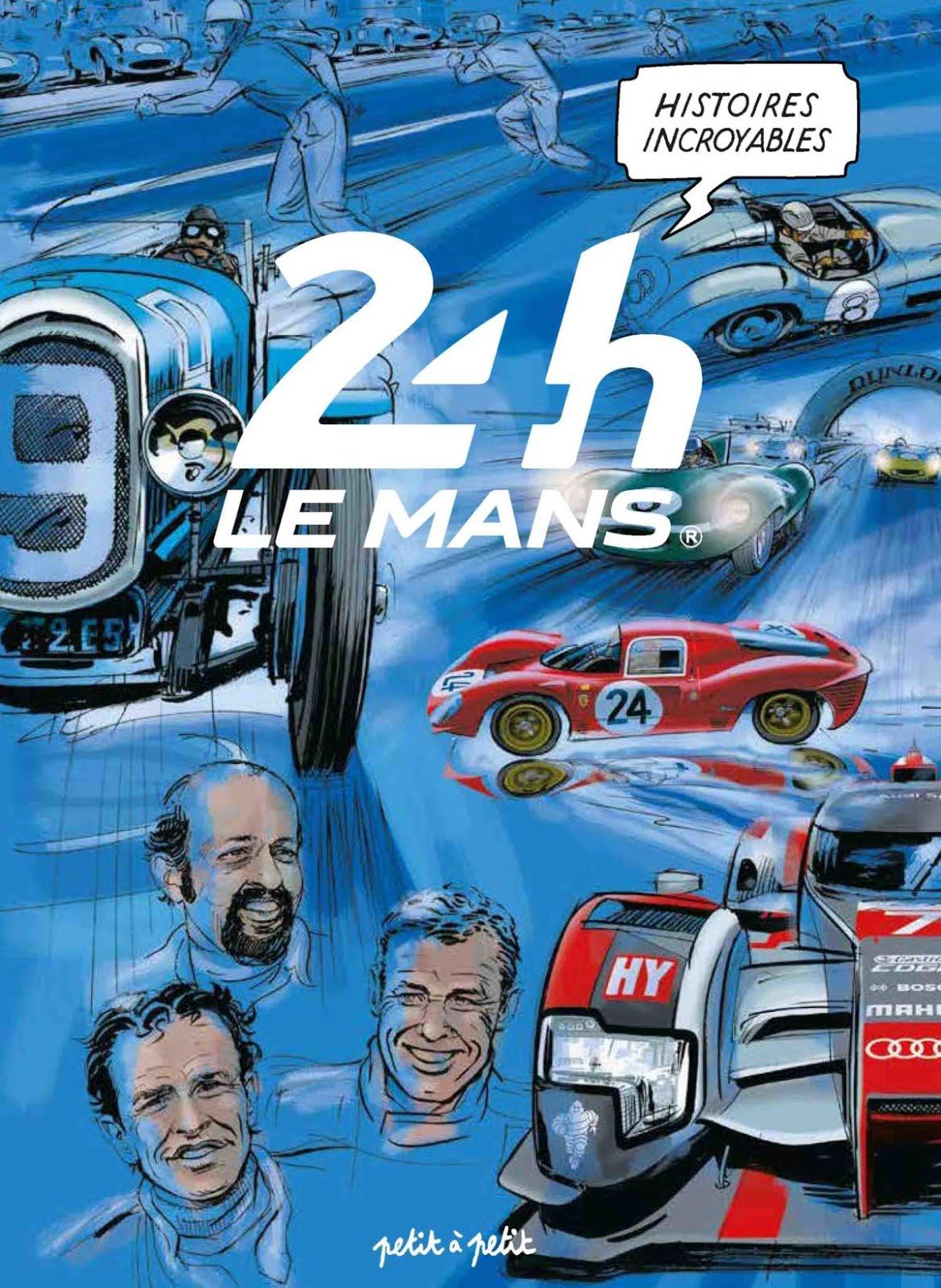 Histoires Incroyables des 24H du Mans en BD