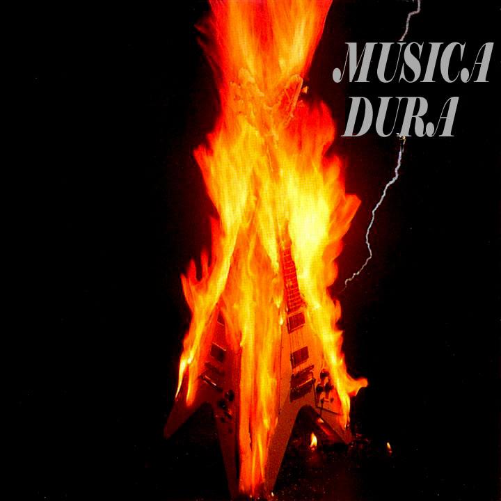 MUSICA DURA