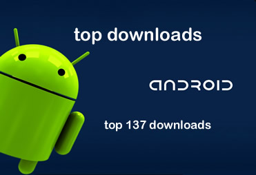 Top Downloads for Android Phones - Top 10 Lists of