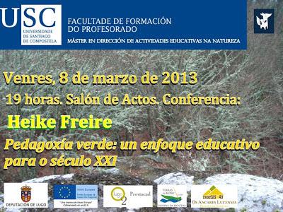 Conferencia Heike Freire. Pedagoxía verde