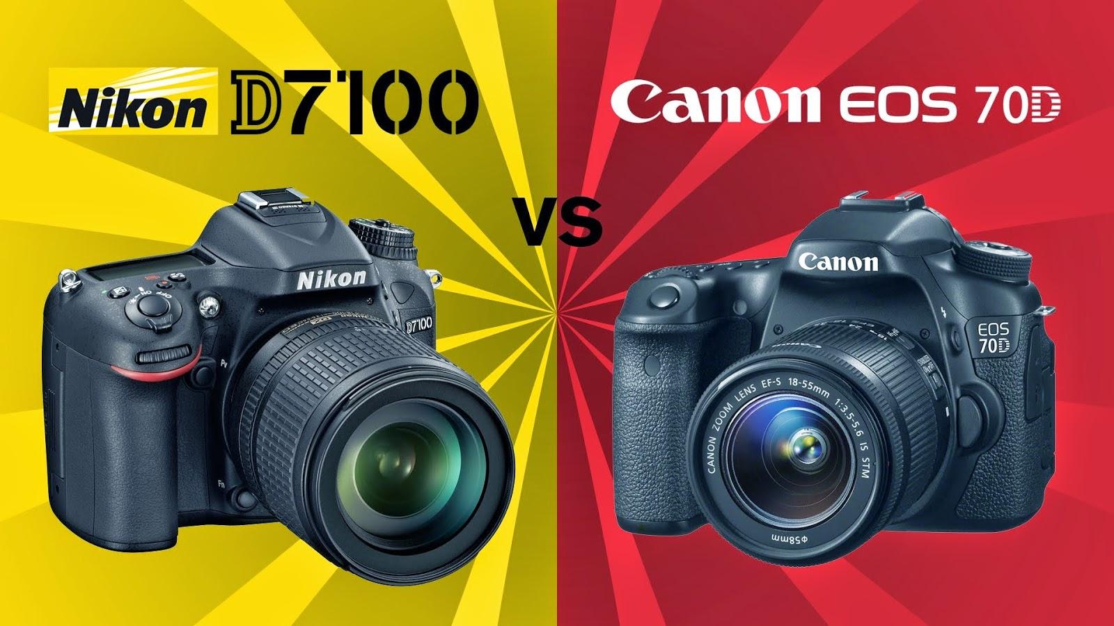 Canon EOS 70D, DSLR camera, Nikon D7100, Nikon vs Canon