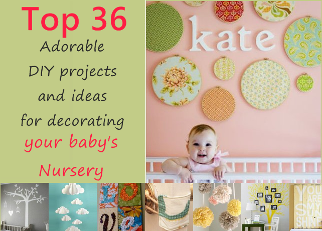 Top 36 adorable DIY projects and ideas for decorating your baby's nursery