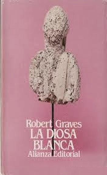 La Diosa Blanca de Robert Graves, tomo unico