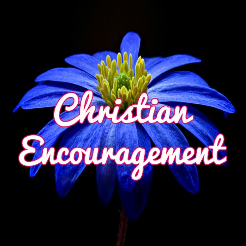 Christian Encouragement