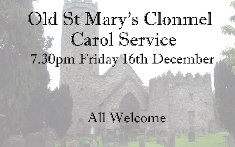 Old St Marys Clonmel Carol Service 2016