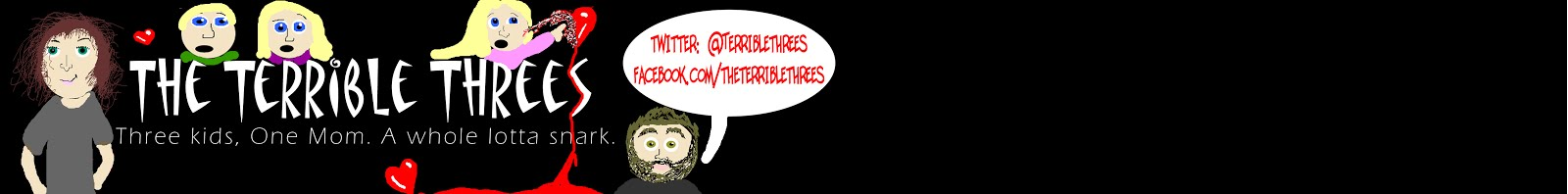 The Terrible Threes- Three kids, one exhausted mom. A whole lotta snark.