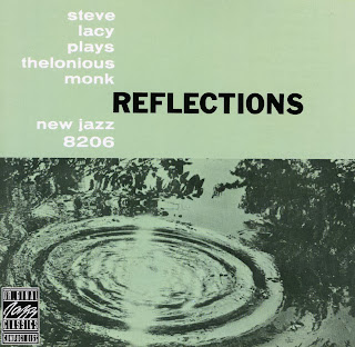 Steve Lacy, Reflections