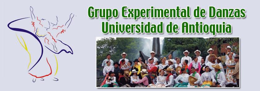 Grupo Experimental de Danzas        Universidad de Antioquia