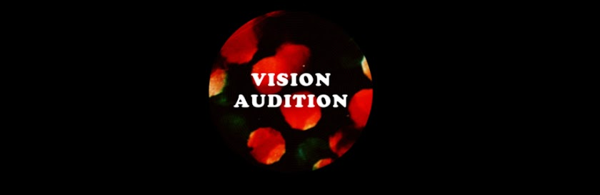 Vision - Audition