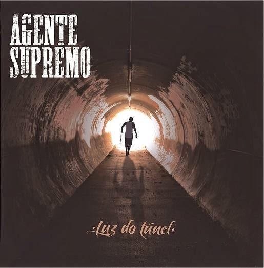 Agente Supremo - Luz do Túnel (Álbum) | DOWNLOAD