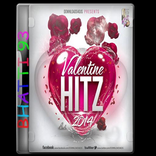 Valentine Hitz 2014 - Various DJ Artist MP3 Songs 320Kbps Download