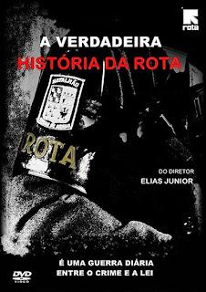 A Verdadeira História da Rota - DVDRip Nacional
