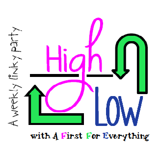 http://www.afirstforeverything.com/2014/07/high-low-linky-party.html?showComment=1405814524397#c1402309553417163911