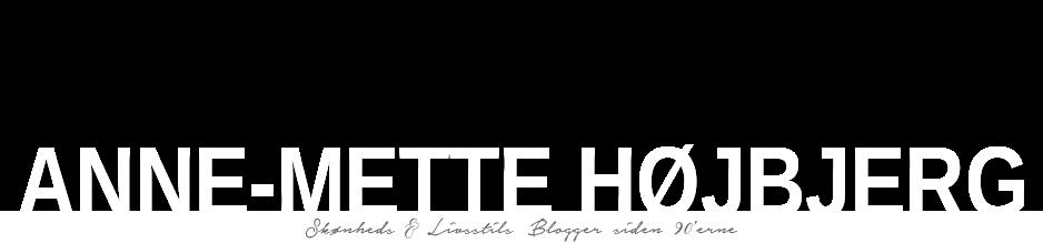 Anne-Mette Højbjerg - GiZ-Blog.dk - Skønheds og Livsstils Blog