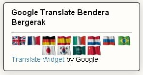 Membuat Google Translate Bendera Bergerak, Google Translate, Google terjemahan, widget