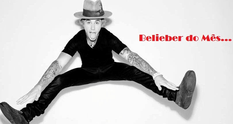 Seja a Belieber do Mês do nosso blog!