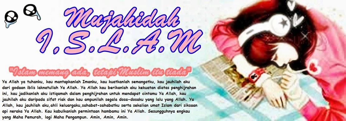 Aku Mujahidah disisi Allah