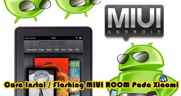 Cara Install Ulang/Flashing MIUI ROM Xiaomi Redmi 1S, Mi3, Mi4, Note, Pad