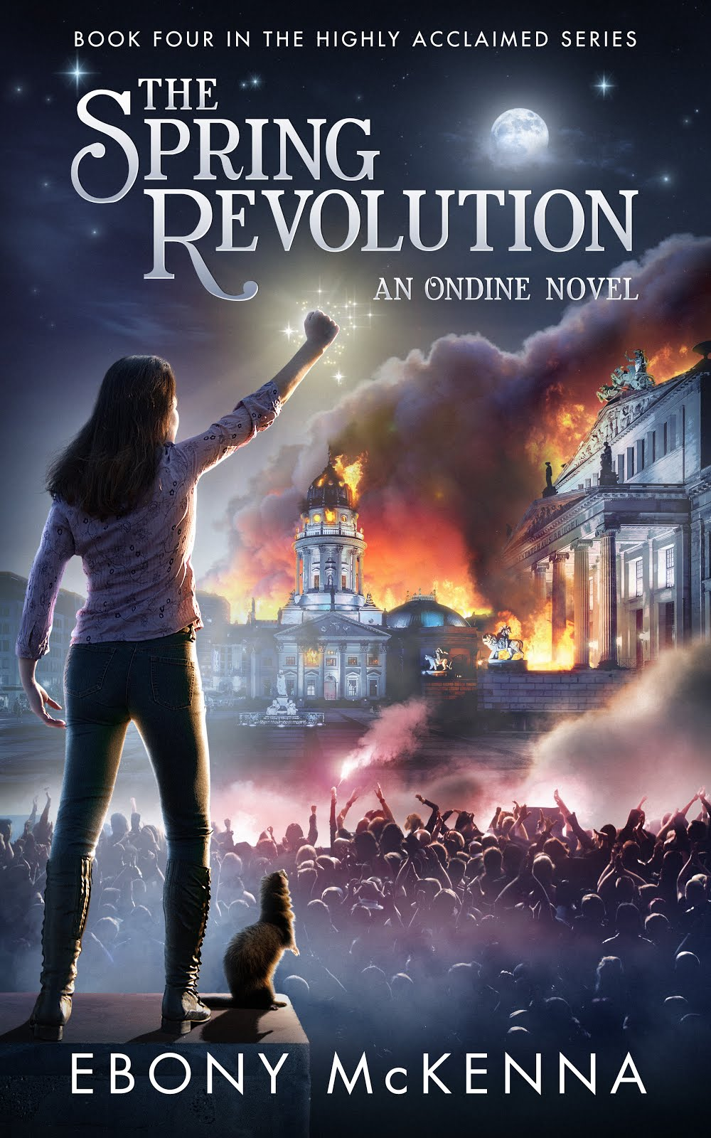 The Spring Revolution (Ondine Book #4)
