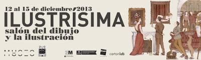 Ilustrisima 2013- Salón del Dibujo y la Ilustración Museo ABC