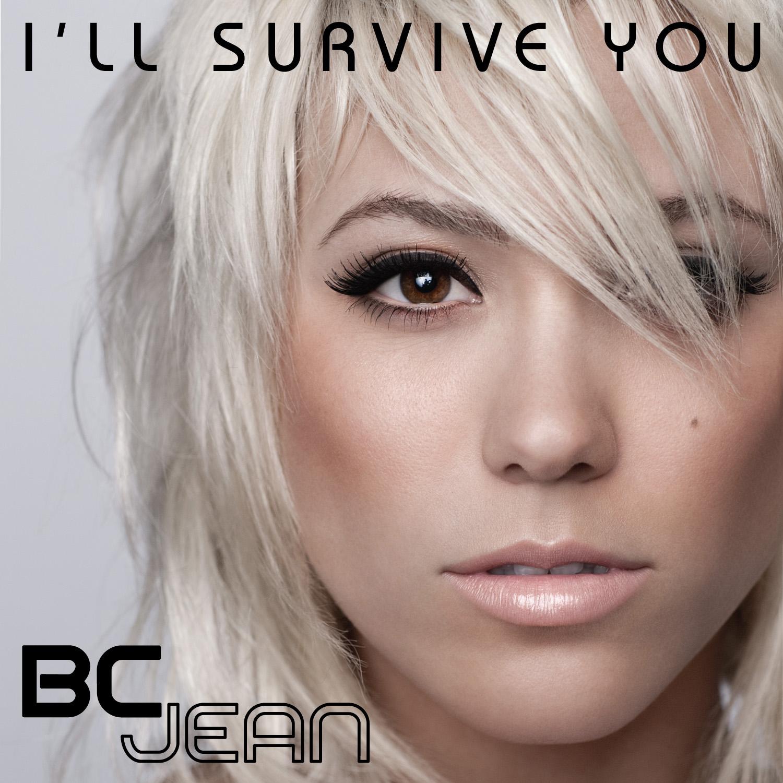 bc jean   ill survive you