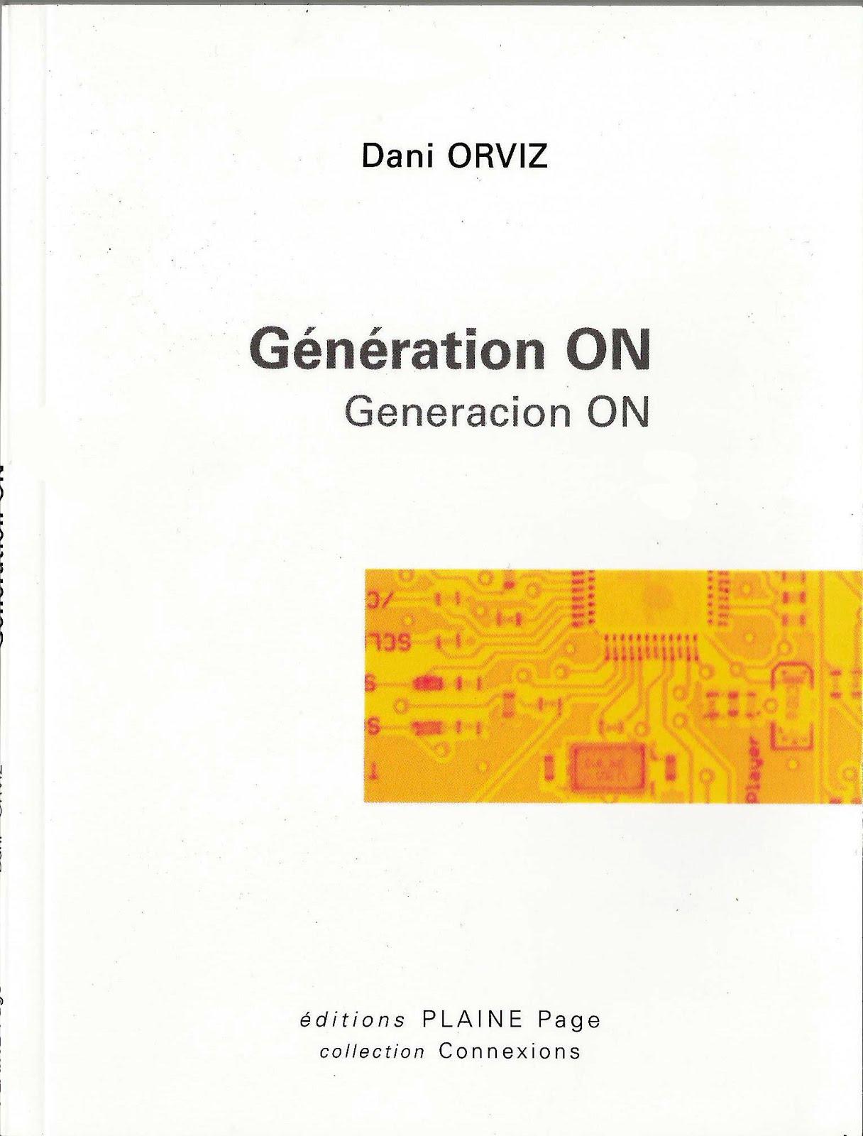 """""""GÉNÉRATION ON"""" (Edición bilingüe Español-Francés). Éditions Plaine Page (2015)"""