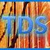टीडीएस - टैक्स डिडक्टेड एट सोर्स TDS - Tax Deducted at Source