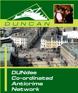 Dundee Co-ordinated Anti-crime Network (DUN.CA.N.)
