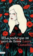 Ahora en el Club de lectura: La noche que no paró de llover, de Laura Castañón