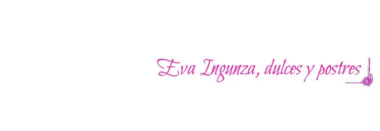 Eva Ingunza, dulces y postres