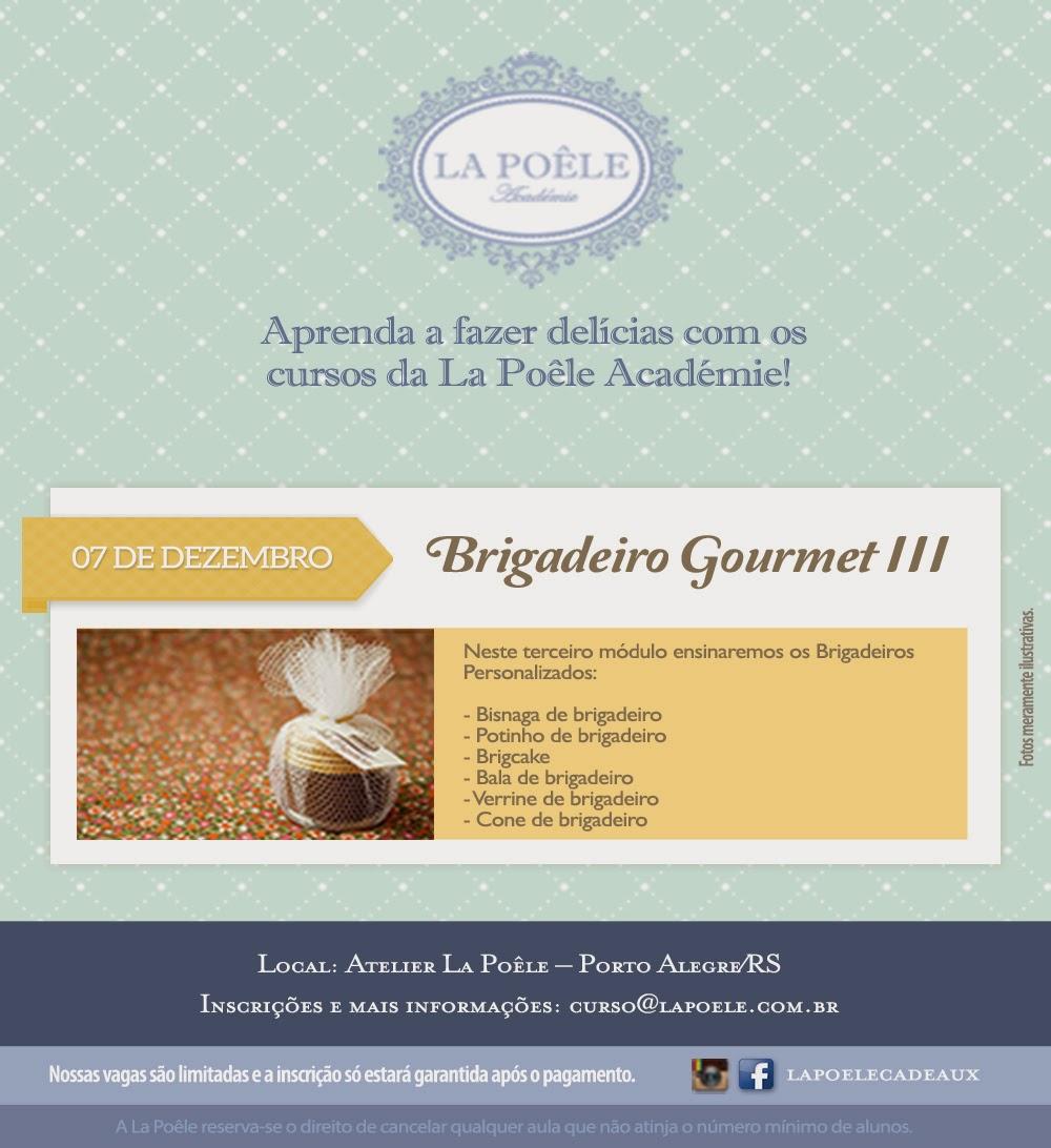 Brigadeiro Gourmet III - 07/12