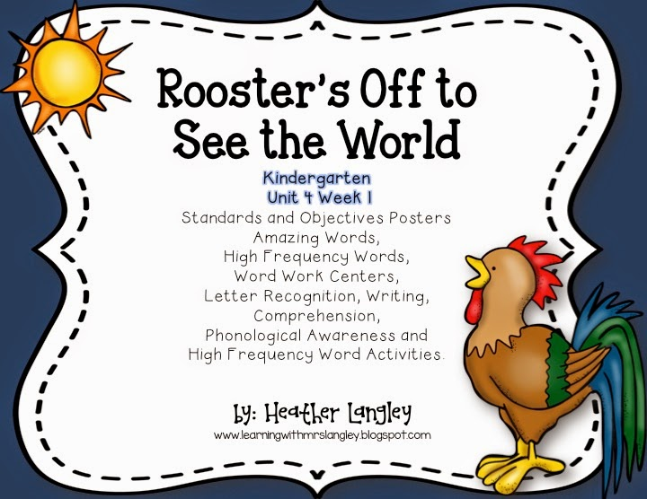 http://www.teacherspayteachers.com/Product/Roosters-Off-to-See-the-World-KINDERGARTEN-Unit-4-Week-1-1583178