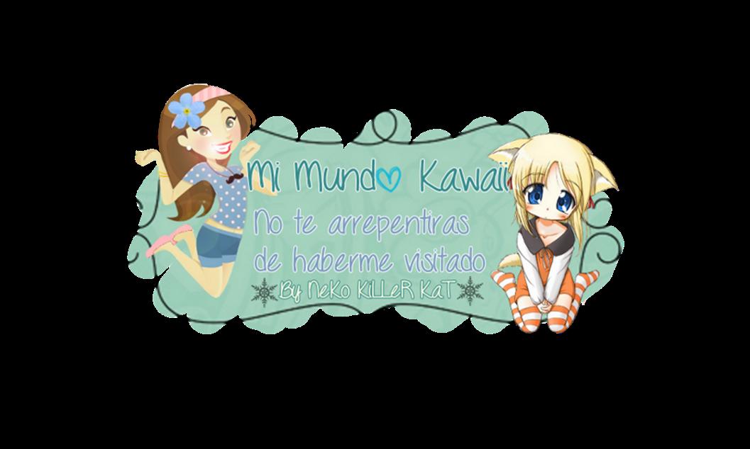 Mi Mundo Kawaii♥