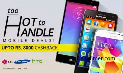 Mobiles Extra upto Rs. 8000 Cashback – PayTm (Cracking Deals Added)
