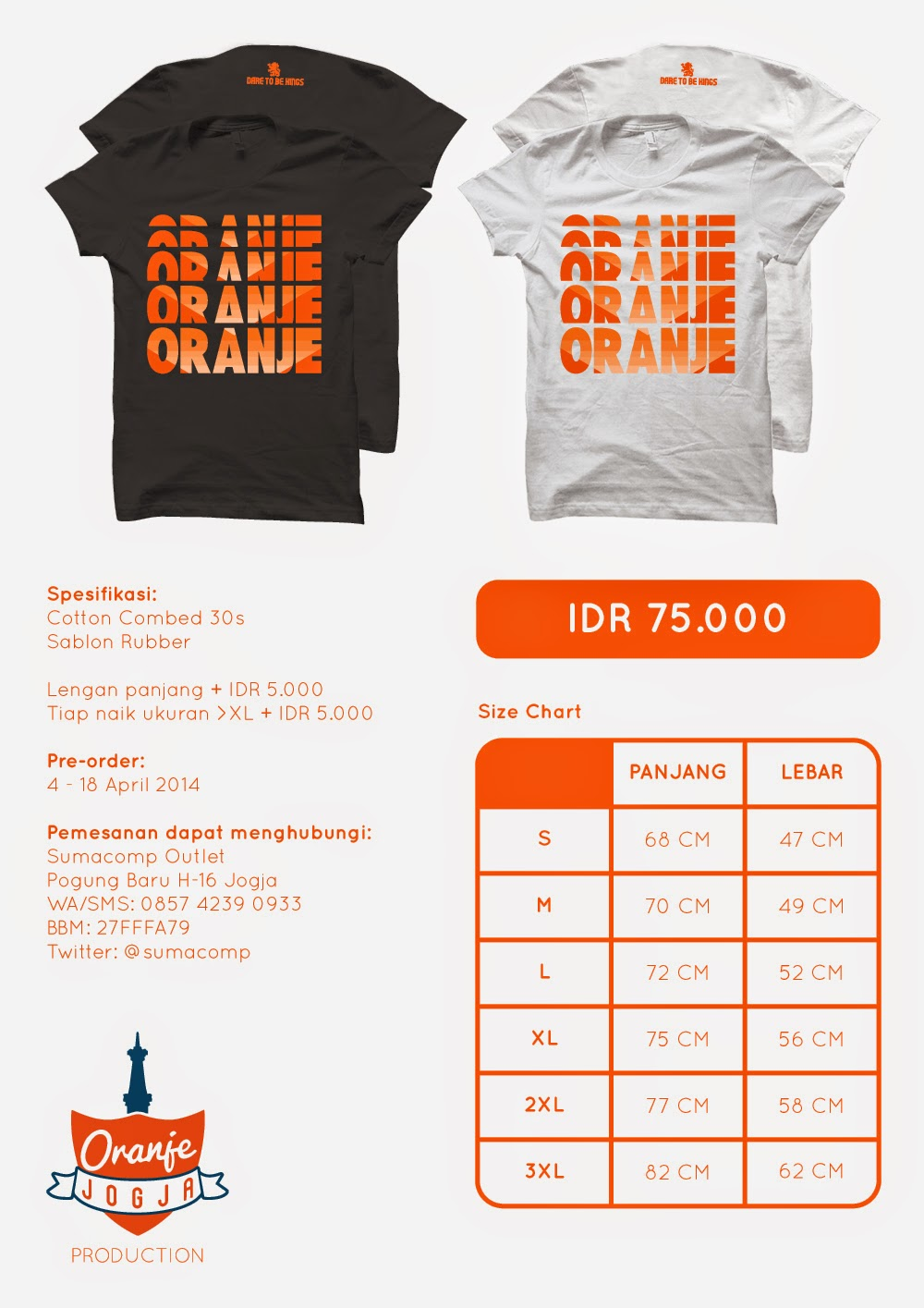 Pre Order Kaos Oranje Dare to Be Kings
