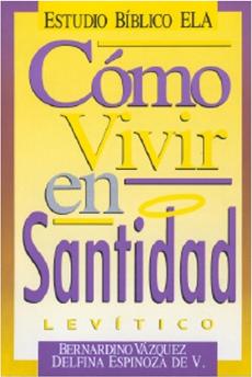 Varios Autores-Cómo Vivir En Santidad:Levítico-