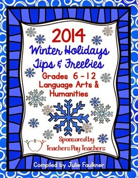 http://www.teacherspayteachers.com/Product/2014-Winter-Holidays-Tips-and-Freebies-eBook-Grades-6-12-ELASS-Edition-1591294