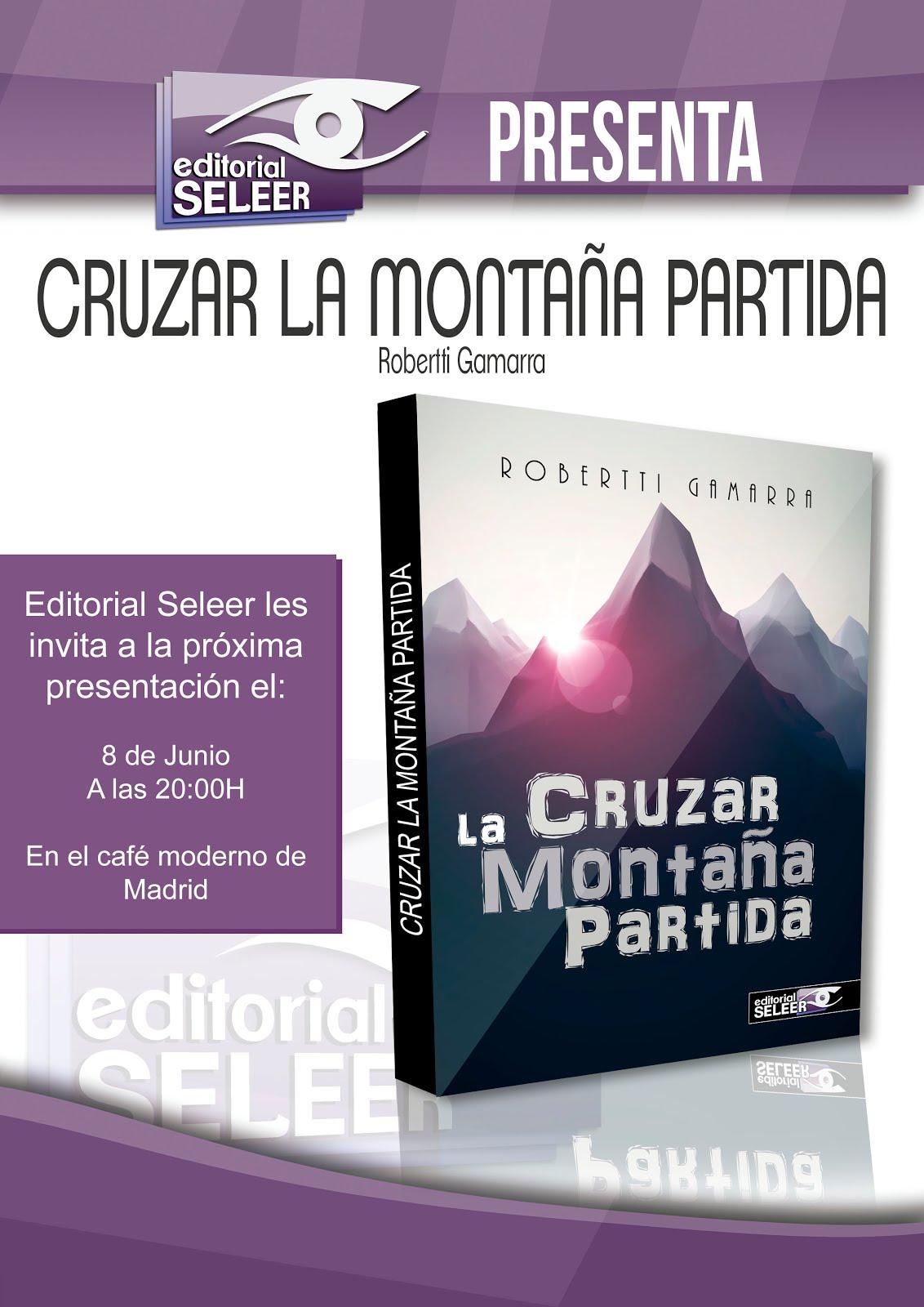 """Presentación de la novela """"Cruzar la montaña partida"""""""