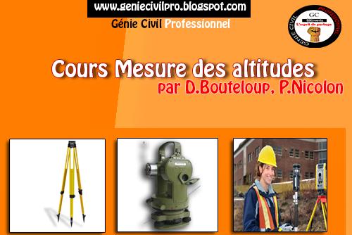 Cours Mesure des altitudes par D.Bouteloup, P.Nicolon  G%C3%A9nie%2BCivil%2BProfessionnel%2B%2BTopographie