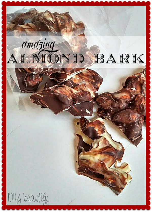 Gift giving at its finest ~ almond bark ~ DIY beautify