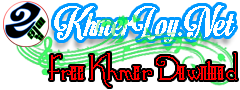 Khmer Loy || Free Download