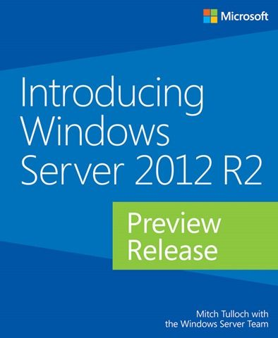Introducing Windows Server 2012R2 Preview Release