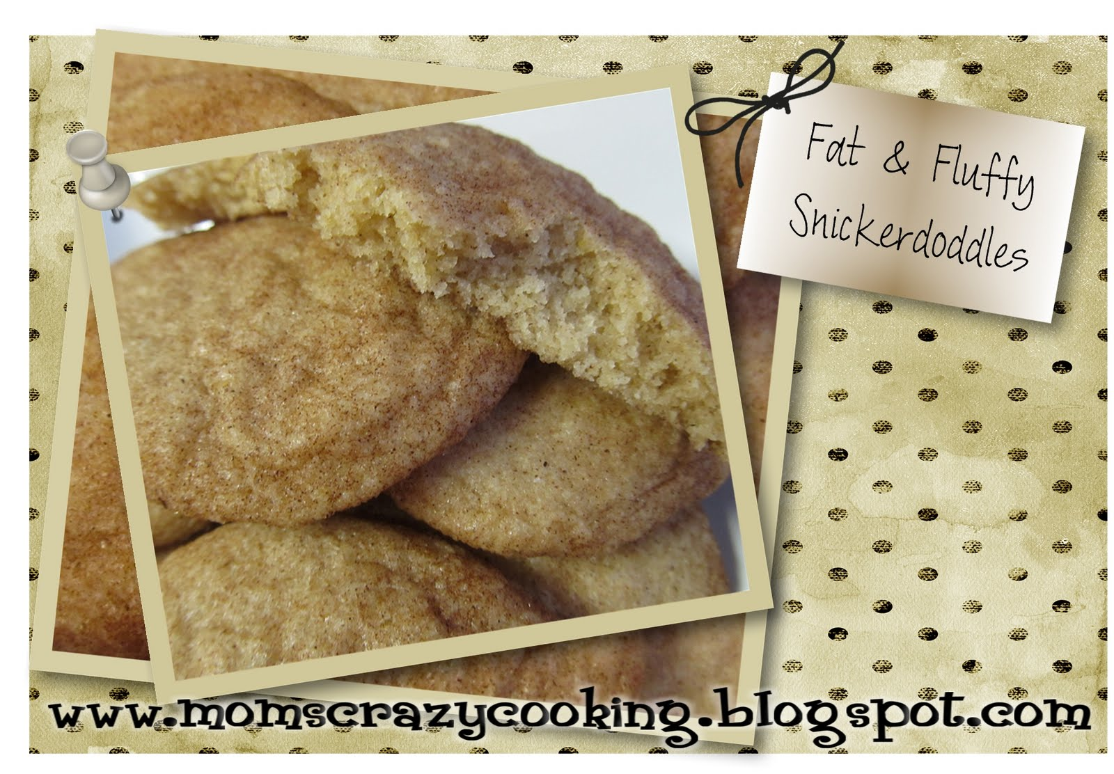 MOMS CRAZY COOKING: Fat & Fluffy Snickerdoodles