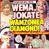 WEMA, JOKATE WAMZOMEA DIAMOND!