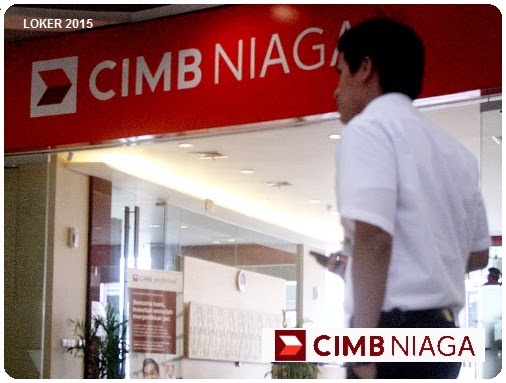 Loker Bank CIMB Niaga maret, Peluang karir Bank, Info kerja S1 di bank