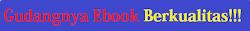 Gudang ebook berkualitas