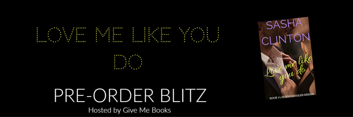 Love Me Like You Do Pre Order Blitz